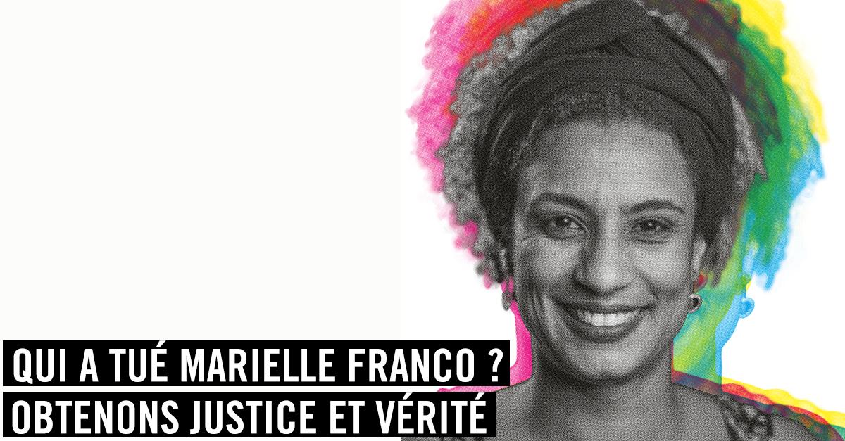 Qui a tué Marielle Franco ? Obtenons justice et vérité