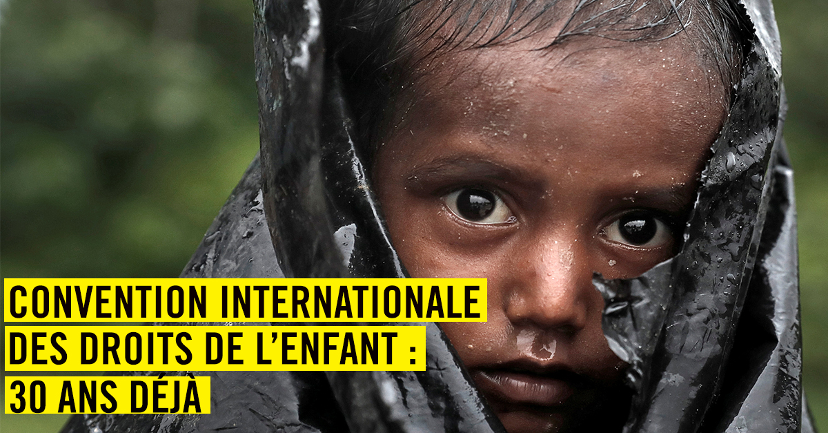 Convention Internationale des Droits de l'enfant : 30 ans déjà