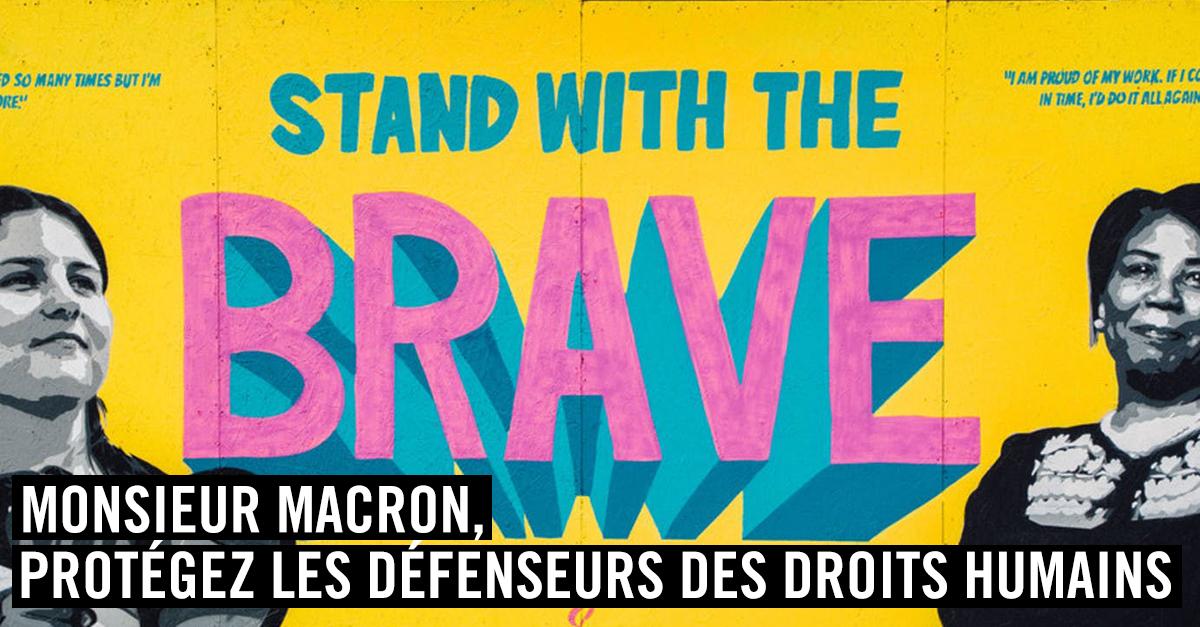 M. Macron, protégez les défenseurs des droits humains